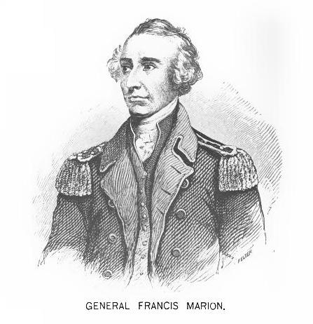 "Colonel Francis Marion - ""The Swamp Fox"""