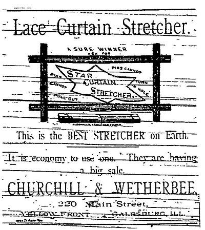 Lace Curtain Stretcher Newspaper Ad   Churchil U0026 Wetherbee, Galesburg, ...